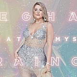 """All the Ways"" by Meghan Trainor"