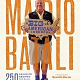 Mario Batali's Big American Cookbook