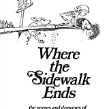 For 8-Year-Olds: Where the Sidewalk Ends by Shel Silverstein