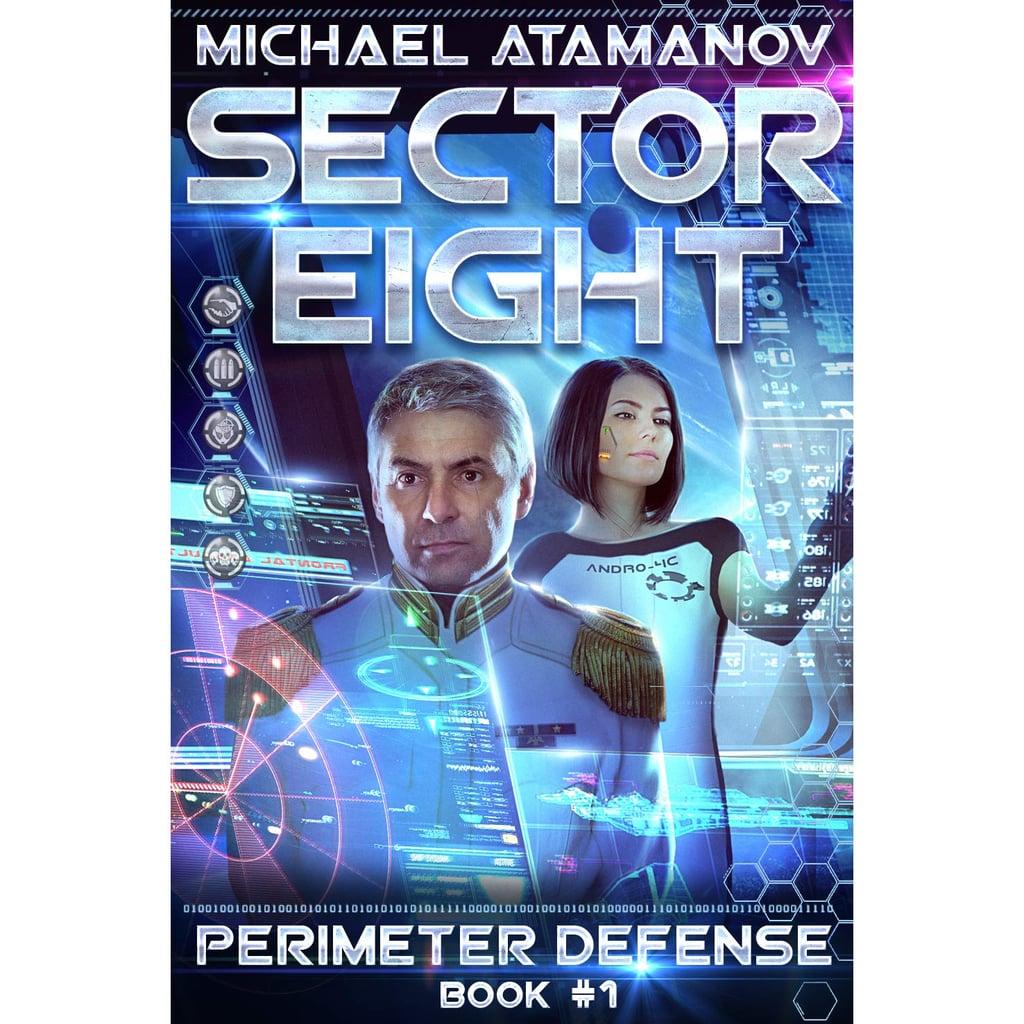 Sector Eight (Perimeter Defense, Book 1)