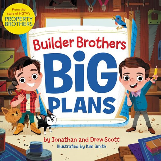Property Brothers Drew and Jonathan Scott Kids' Book