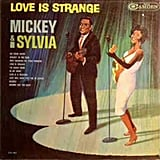 """Love Is Strange"" by Mickey & Sylvia"