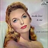 """The End Of The World"" by Julie London"