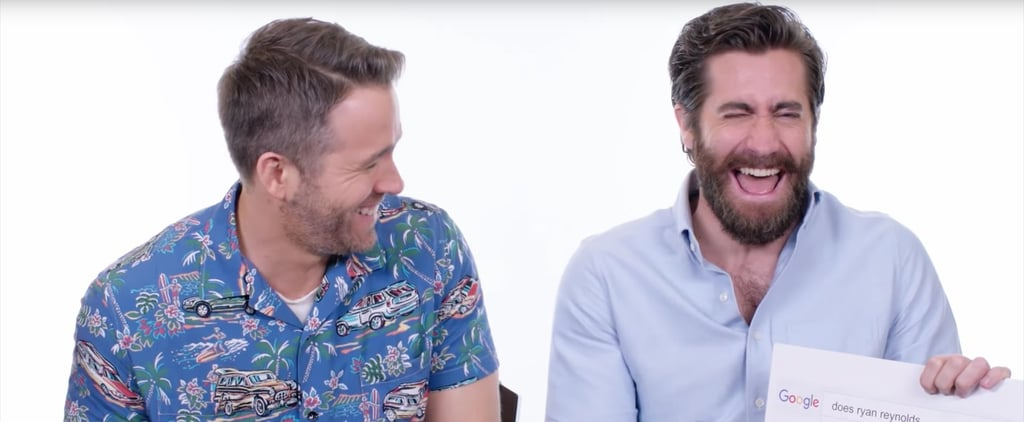 Jake Gyllenhaal and Ryan Reynolds Answer the Web's Most Searched Questions About Them