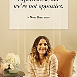More proof that Drew Barrymore just gets it.