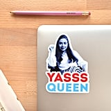 Hillary Clinton YASSS QUEEN Vinyl Sticker Decal ($5 and up)