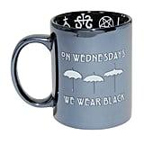 On Wednesdays We Wear Black Mug ($10)
