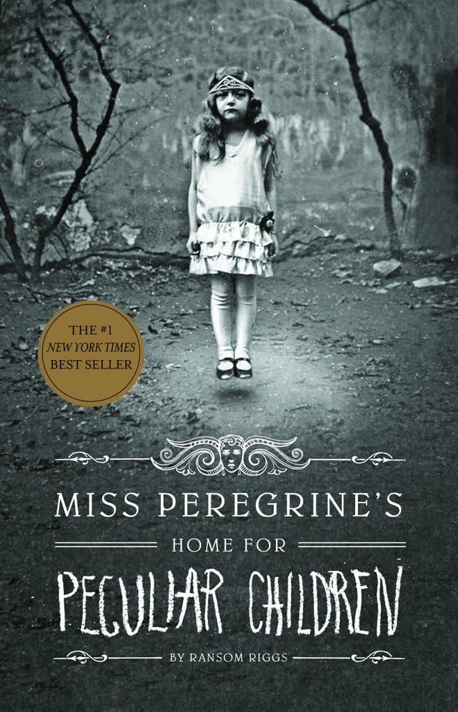 Miss Peregrine's Home For Peculiar Children by Ransom Riggs (in theaters Sept. 30; targeted to teens)