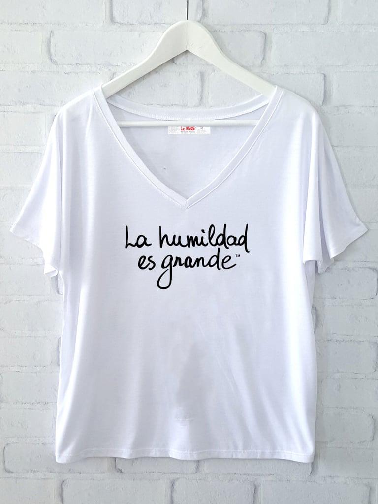 """Le Motto Flowy V-Neck Tee """"La Humildad Es Grande"""" ($49)"""