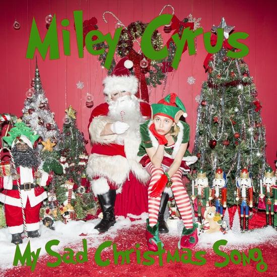"""Miley Cyrus """"My Sad Christmas Song"""""""