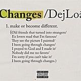 """Changes"" by DeJ Loaf"