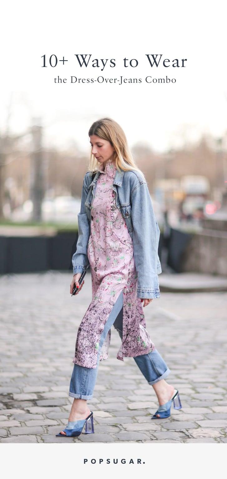 How To Wear A Dress With Jeans Popsugar Fashion