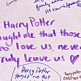 """Harry Potter taught me that those who love us, never truly leave us."""