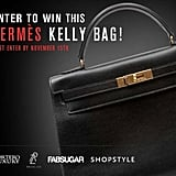 If you haven't already, enter to win this amazing Hermes Kelly bag!