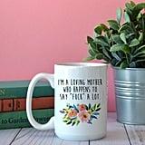 Loving Mother Mug