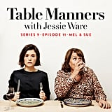 Table Manners With Jessie Ware: Mel & Sue