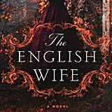 The English Wife by Lauren Willig, Out Jan. 9