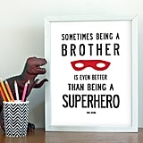 Brother Superhero Print