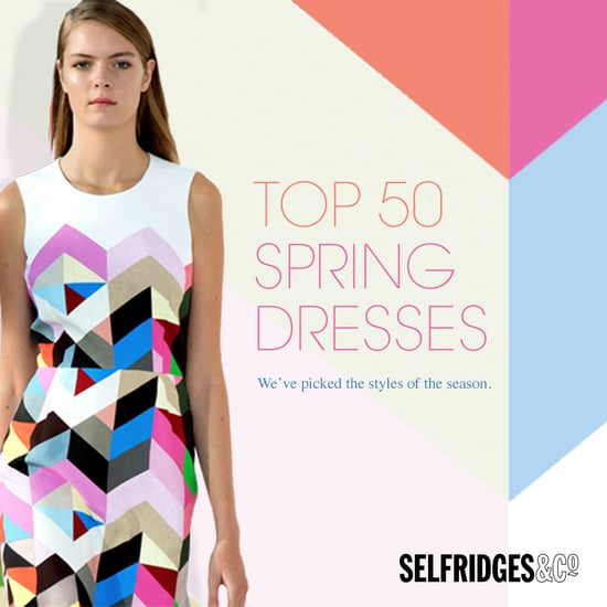 Selfridges Top 50 Dresses Edit