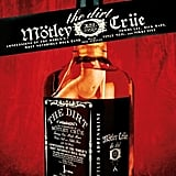 The Dirty by Mötley Crüe