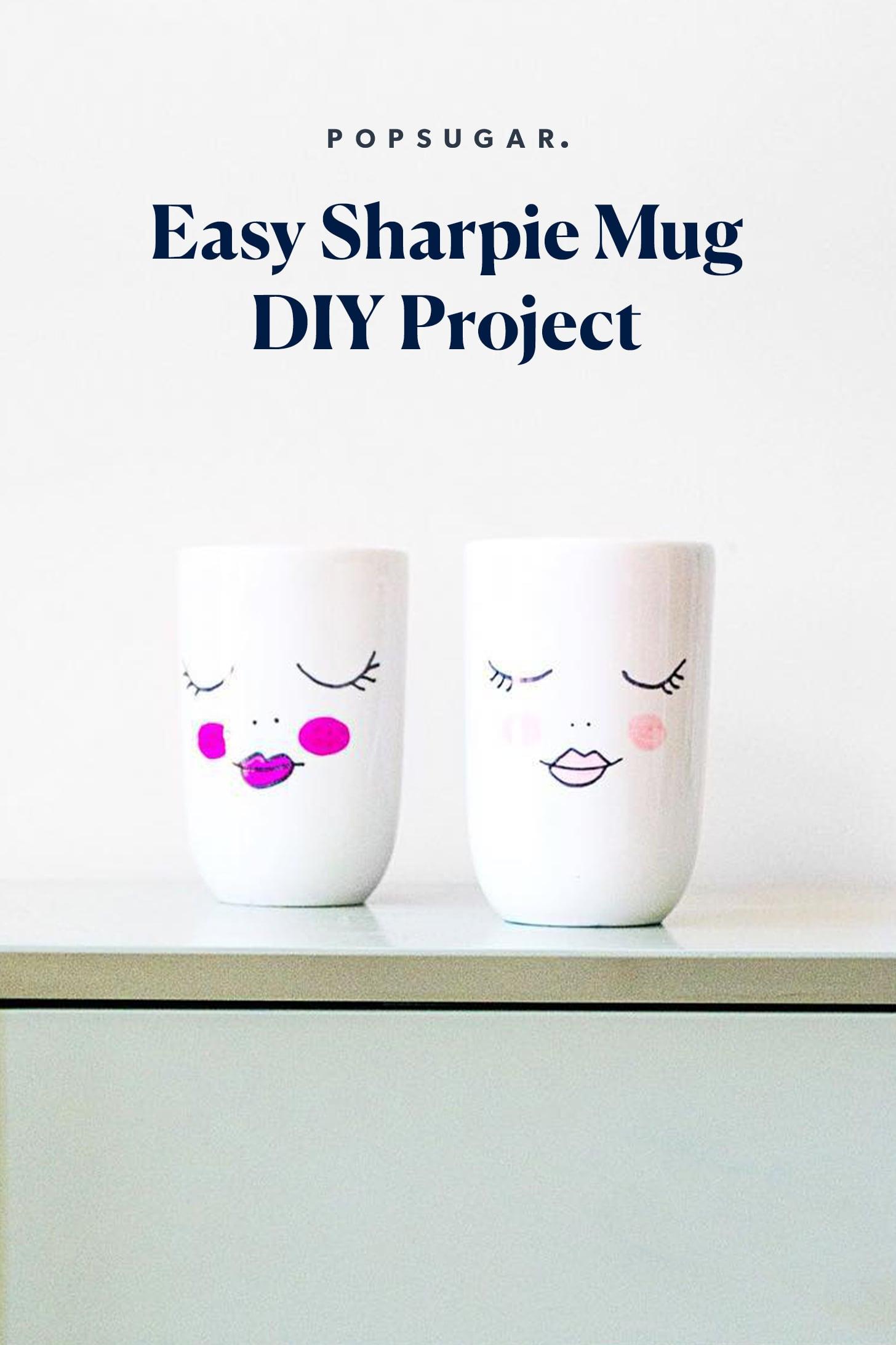 Easy Sharpie Mug Diy Project Popsugar Smart Living