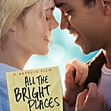 When Does All the Bright Places Come Out?