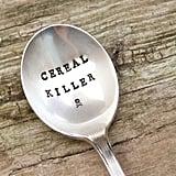 """Vintage Handstamped """"Cereal Killer"""" Spoon"""