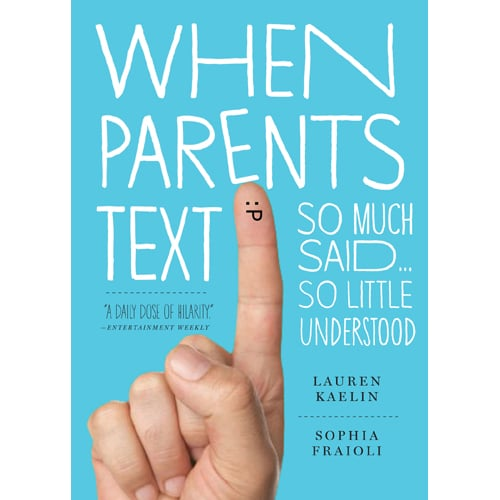 Your mom's skirmishes with Aunt Mildred over who will brine this year's turkey are documented in the 34 text messages you received during a meeting with your boss. Perhaps she needs a copy of When Parents Text: So Much Said, So Little Understood ($9, originally $11).