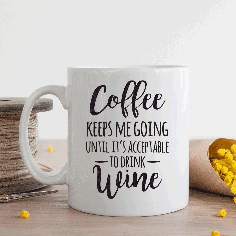 Funny Wine Coffee Mug