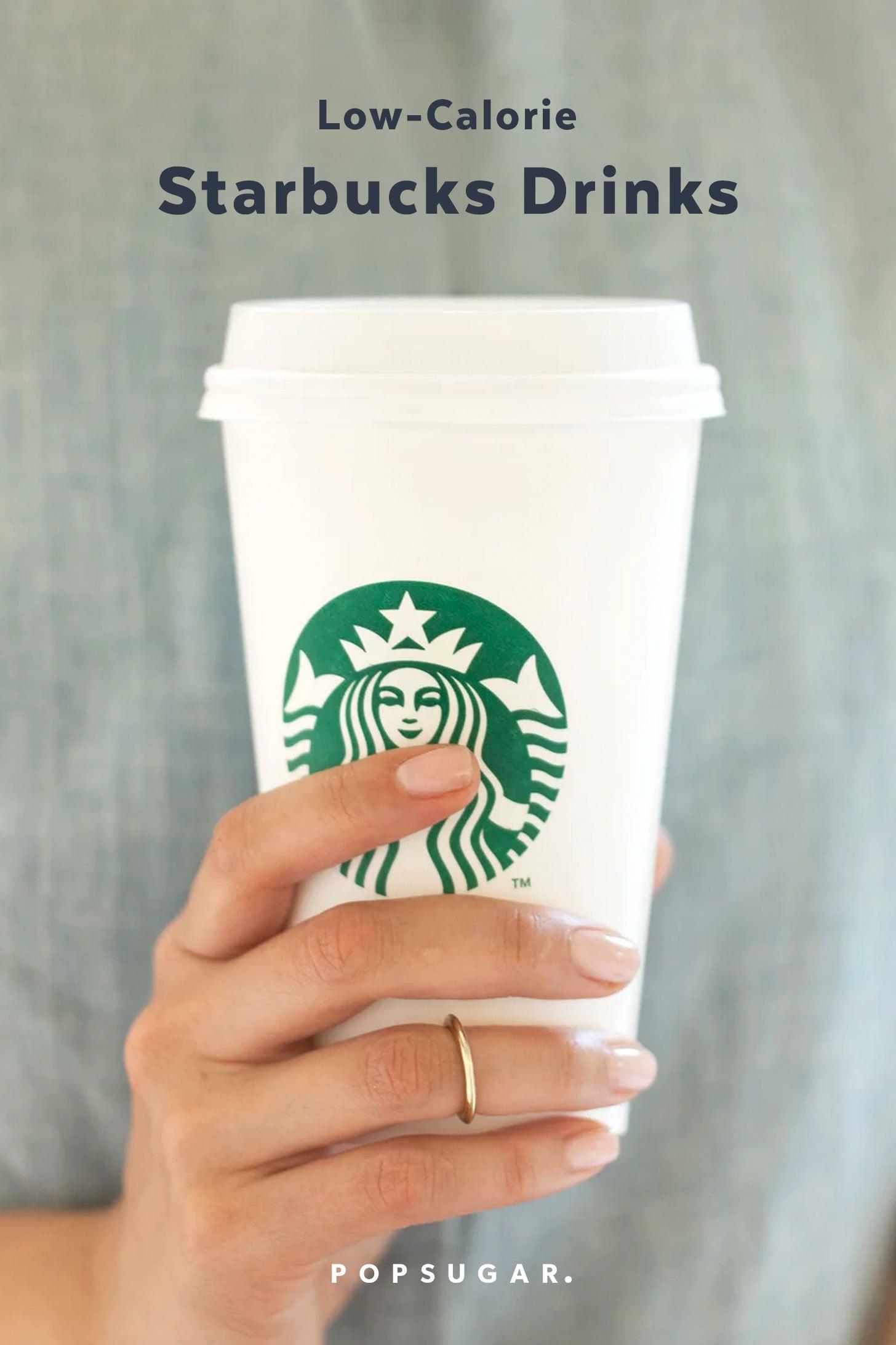Low Calorie Starbucks Drinks Popsugar Fitness