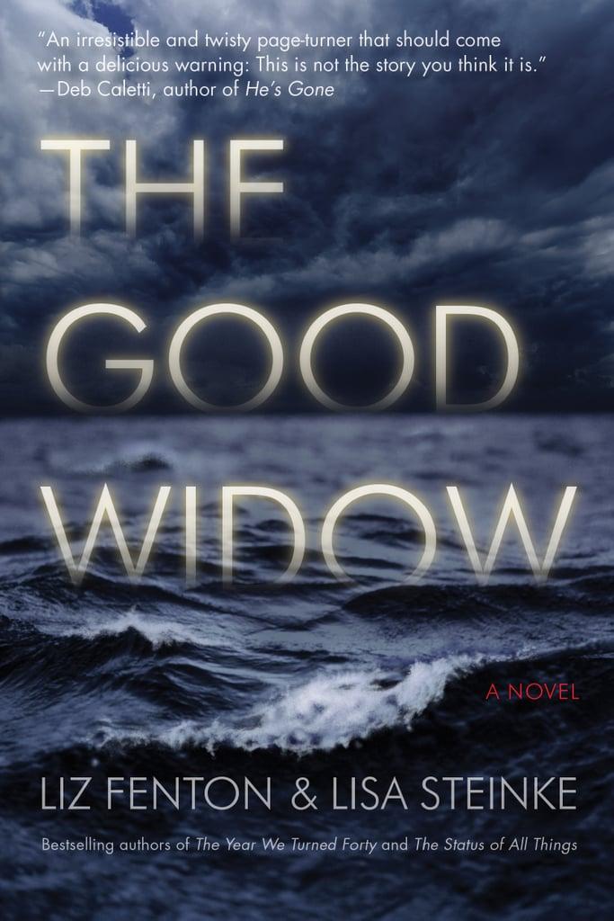 The Good Widow by Liz Fenton and Lisa Steinke | Best Books