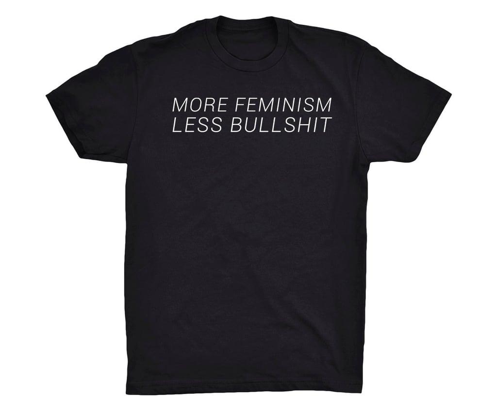 More Feminism Less Bullsh*t ($20)