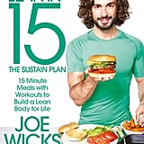 Lean in 15: The Sustain Plan by Joe Wicks ($34.99)