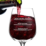 I Need More Wine Funny Glass