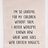 Wine and Chicken Nuggets Tea Towel