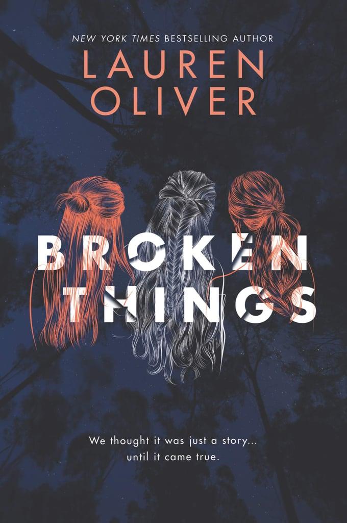 Broken Things by Lauren Oliver