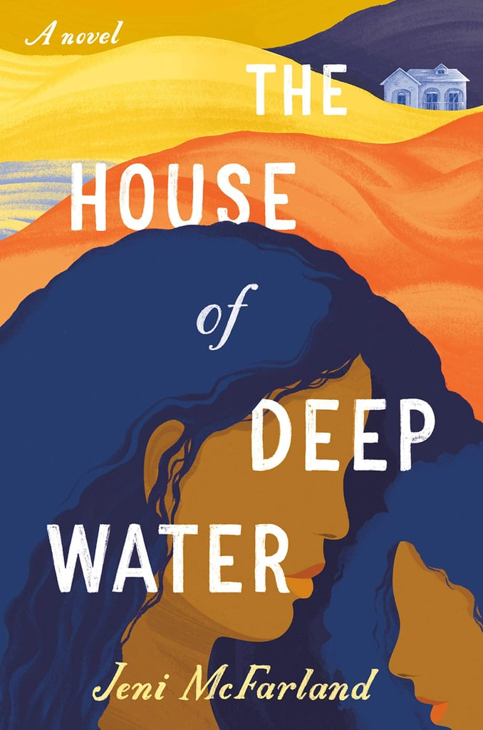 The House of Deep Water by Jeni McFarland