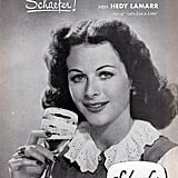 Actress Hedy Lamarr endorsed Schaefer beer, which was sure to get the attention of both men and women.