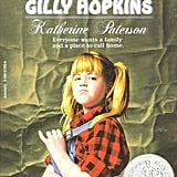 The Great Gilly Hopkins by Katherine Paterson (in theaters Fall 2016; targeted to kids)