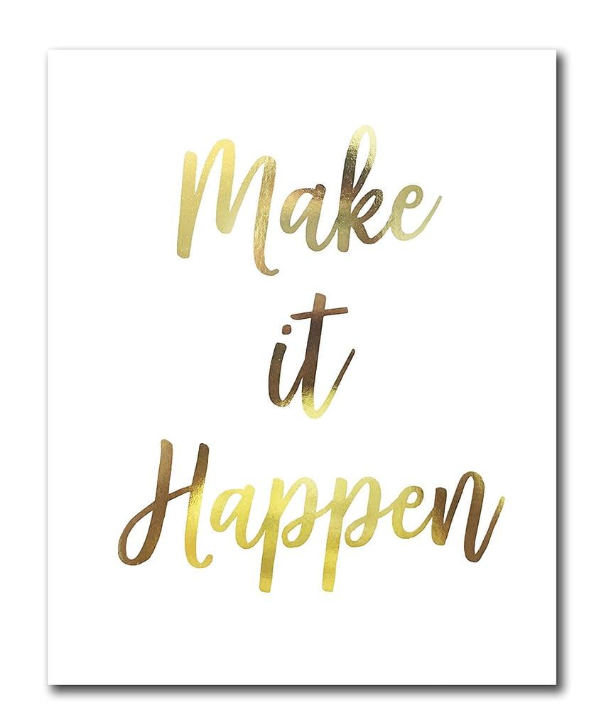 Make It Happen Poster