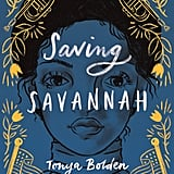 Saving Savannah by Tonya Bolden
