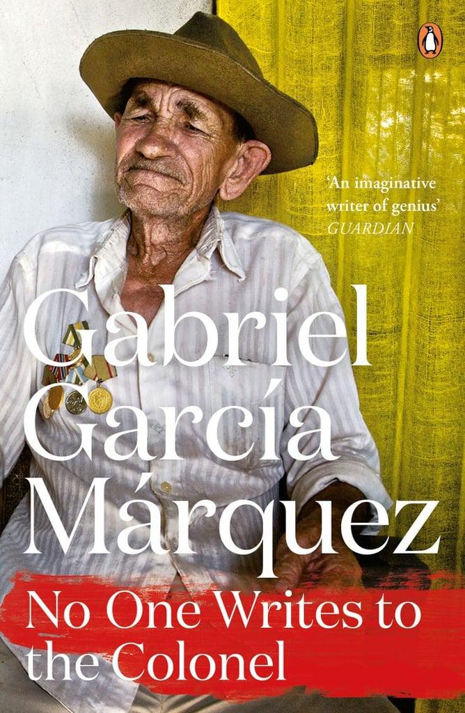 No One Writes to the Colonel by Gabriel García Márquez