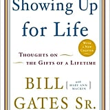 Showing Up For Life: Thoughts on the GIfts of a Lifetime ($10)