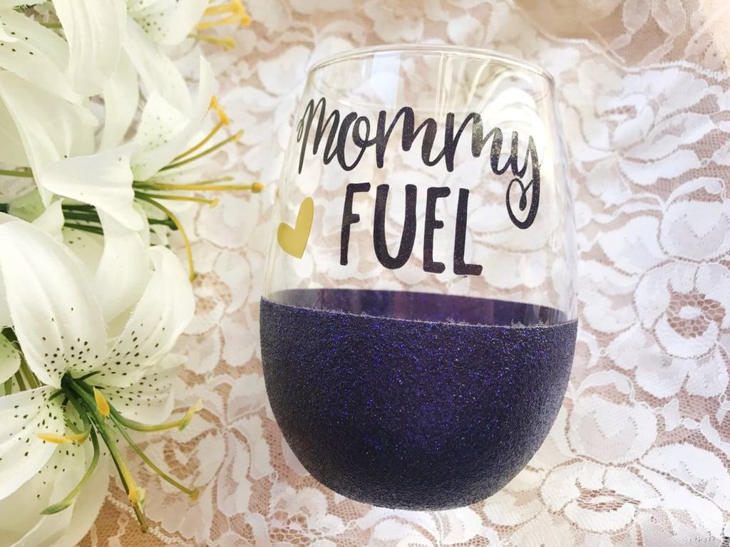Mommy Fuel Wine Tumbler