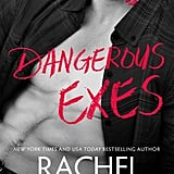 Dangerous Exes, Out Oct. 30