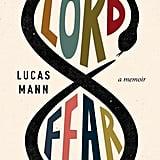 Lord Fear: A Memoir
