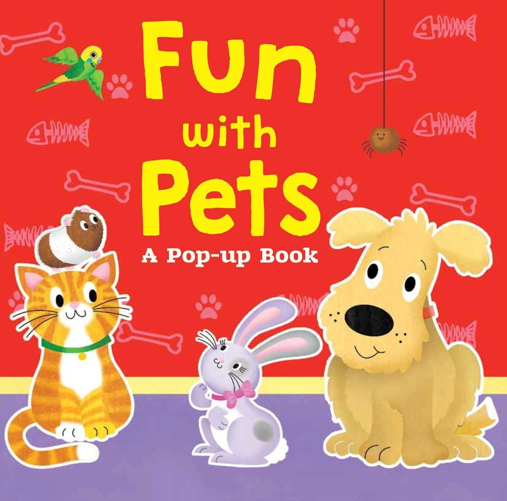 For 1-Year-Olds: Fun With Pets: A Pop-Up Book