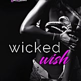 Wicked Wish by Sawyer Bennett, Out Aug. 11