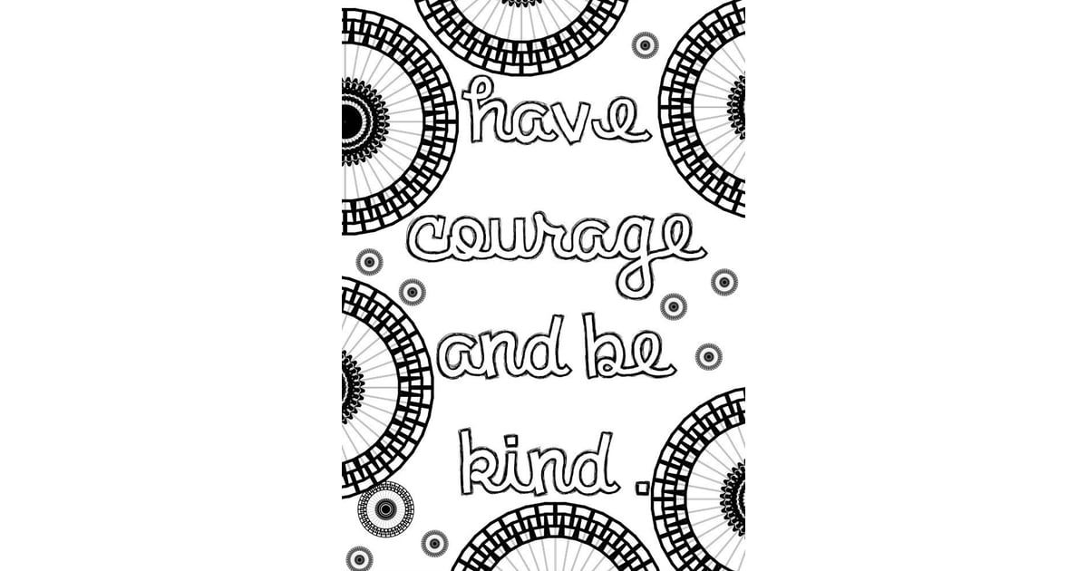 Get The Coloring Page Have Courage Free Printable Adult