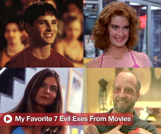 Seven Evil Exes From Movies